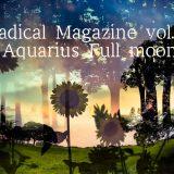 Radical Magazine vol.59 水瓶座満月号