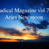 Radical Magazine vol.76 牡羊座新月号