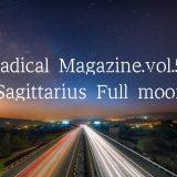 Radical Magazine vol.55 射手座満月号