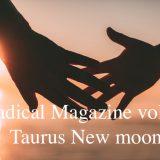 Radical Magazine vol.78 牡牛座新月号 2021年5月12日