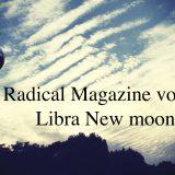 Radical Magazine vol.89 天秤座新月号 2021年10月6日